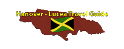 Hanover – Lucea Travel Guide Page by the Jamaican Business Directory