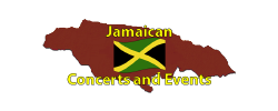 Jamaican Concerts and Events Page by the Jamaican Business Directory