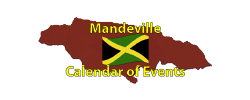 Mandeville Calendar of Events Page by the Jamaican Business Directory