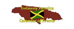 Trelawny Jamaican Calendar of Events Page by the Jamaican Business Directory